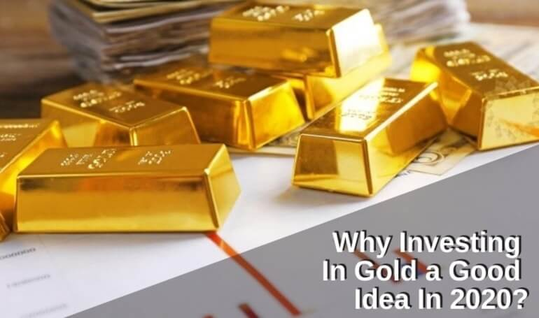 why invest in gold in india is a good idea in 2020