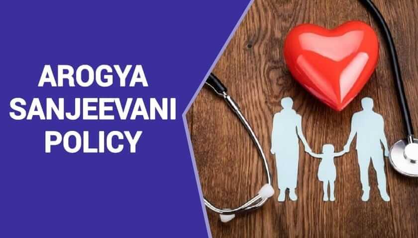 arogya sanjeevani policy india