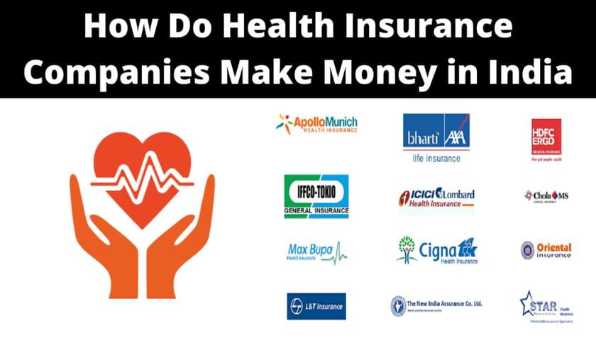 How Do Health Insurance Companies Make Money in India